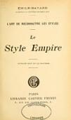 view L'art de reconnaître les styles: Le style empire; ouvrage orné de 132 gravures digital asset number 1