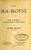 view Les Ma-Rotsé : étude géographique et ethnographique du Haut-Zambèze .. digital asset number 1