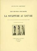 view Les musées d'Europe. La sculpture au Louvre; avec 57 illustrations hors texte et 148 illustrations dans le texte; couverture de René Binet digital asset number 1