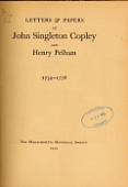 view Letters & papers of John Singleton Copley and Henry Pelham, 1739-1776 digital asset number 1