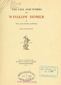 view The life and works of Winslow Homer / by William Howe Downes digital asset number 1
