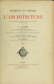 view Éléments et théorie de l'architecture; cours professé à l'École nationale et spéciale des beaux-arts, par J. Guadet digital asset number 1