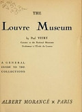 view The Louvre Museum; a general guide to the collections digital asset number 1