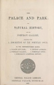 view The palace and park : its natural history, and its portrait gallery, together with a description of the Pompeian Court digital asset number 1