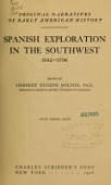 view Spanish exploration in the Southwest, 1542-1706, edited by Herbert Eugene Bolton ... With three maps digital asset number 1