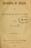 view Tradiciones de Arequipa : ó, Recuerdos de antaño / por M. A. Cateriano digital asset number 1