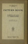 view The Twentieth century pattern book for Norwegian lace and embroidery / edited by Elsie H. Silljan digital asset number 1