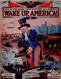 view Wake up, America! / lyric by George Graff, Jr. ; music by Jack Glogau digital asset number 1