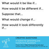 view Creative Questions: Project Zero Visible Thinking Routine digital asset number 1