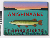 view Anishinaabe Fishing Rights digital asset number 1