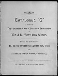 """view Catalogue """"G"""" : illustrating the Plumbing and Sanitary Department of the J.L. Mott Iron Works .. digital asset number 1"""