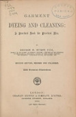 view Garment dyeing and cleaning: a practical book for practical men. By George H. Hurst .. digital asset number 1