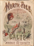 view The North Pole : galop / composed by Horace De'Quincey digital asset number 1