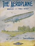 view The aeroplane : march and two-step / by Edmund Braham digital asset number 1