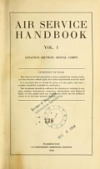 view Air service handbook. Vol. 1. Aviation section, Signal Corps .. digital asset number 1