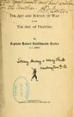 view The art and science of war versus the art of fighting, by Captain Robert Goldthwaite Carter digital asset number 1