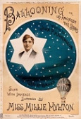 view Ballooning, or, Up amongst the stars written by John P. Harrington ; composed by Geo. Le Brunn digital asset number 1