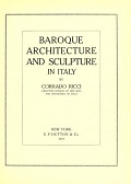 view Baroque architecture and sculpture in Italy, by Corrado Ricci .. digital asset number 1