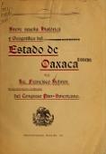 view Breve reseña histórica y geográfica del estado de Oaxaca, por el Lic. Francisco Belmar. Ed. oficial dedicada á los delegados del Congreso pan-americano digital asset number 1