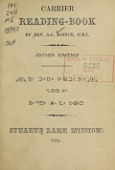 view Carrier reading-book, by Rev. A.G. Morice .. digital asset number 1