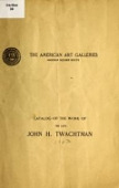 view Catalog of the work of the late John H. Twachtman digital asset number 1