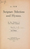 view A few Scripture selections and hymns. In the Hidatsa or Gros Ventre language digital asset number 1