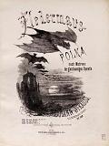 view Fledermaus-Polka : nach Motiven der gleichnamigen Operette : Op. 362 / von Johann Strauss digital asset number 1