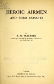 view Heroic airmen and their exploits, by E. W. Walters digital asset number 1