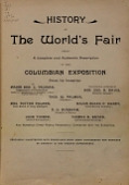 view History of the world's fair : being a complete and authentic description of the Columbian exposition from its inception / by Major Ben. C. Truman ; with special articles by Hon. Geo. R. Davis ... Thos. W. Palmer ... Mrs. Potter Palmer ... [et al.] .. digital asset number 1