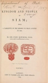 view The kingdom and people of Siam : with a narrative of the mission to that country in 1855 / by Sir John Bowring digital asset number 1
