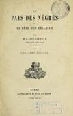 view Le pays des nègres et la Côte des esclaves / par M. l'abbé Lafitte digital asset number 1