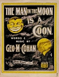 view The man in the moon is a coon [song and chorus] words & music by Geo. M. Cohan digital asset number 1