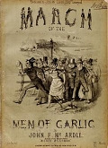 view March of the men of Garlic / by John F. Mc Ardle ; [arranged by H. Round] digital asset number 1
