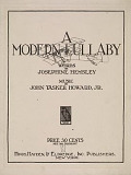 view A modern lullaby words by Josephine Hemsley ; music by John Tasker Howard, Jr digital asset number 1