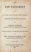 view The New Testament of Our Lord and Saviour Jesus Christ, translated into the Ottawa language by Jotham Meeker, carefully revised, and compared with the Greek, by Francis Barker digital asset number 1