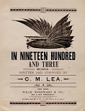 view In nineteen hundred and three song written and composed by C.M. Lea digital asset number 1