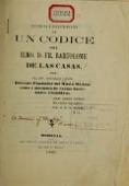 view Noticia y descripción de un codice del Ilmo. D. Fr. Bartolome de las Casas / por Nícolas Léon digital asset number 1