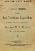 view Official catalogue and guide book to the Pan-American Exposition with maps of exposition and illustrations digital asset number 1