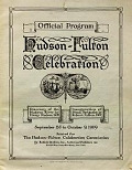 view Official program, Hudson-Fulton Celebration : discovery of the Hudson River by Henry Hudson, 1609 : inauguration of steam navigation by Robert Fulton, 1807 : September 25 to October 9, 1909 digital asset number 1