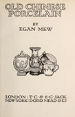 view Old Chinese porcelain, by Egan Mew digital asset number 1