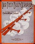 view Our fussy buzzy aeroplane / words & music by Charles William Caldwell digital asset number 1