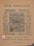view Our heritage : Thlingets, Tsimpsheans, Haidas / United States Indian School, Kethikan, Alaska digital asset number 1