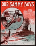 view Our Sammy boys words by G. Allyn Rockwell ; music by Guy Call digital asset number 1