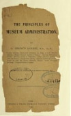 view The principles of museum administration / by G. Brown Goode digital asset number 1