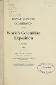 view Royal Siamese Commission to the World's Columbian Exposition : Chicago, 1893 / [by Frederic Mayer] ; Phra Suriya Nuvatr, Royal Siamese Commissioner, Hon. Isaac Townsend Smith, Consul General, Assistant Commissioner, Luang Nephat Kulaphongs, Assistant Royal Siamese Commissioner digital asset number 1