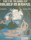 view They're wearing 'em higher in Hawaii / words by Joe Goodwin ; music by Halsey K. Mohr digital asset number 1