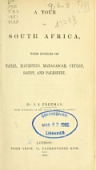 view A tour in South Africa with notices of Natal, Mauritius, Madagascar, Ceylon, Egypt, and Palestine By J. J. Freeman digital asset number 1