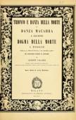 view Trionfo e danza della morte; o, Danza macabra a Clusone; Dogma della morte a Pisogne nella provincia di Bergamo, con osservazioni storiche ed artistiche di Giuseppe Vallardi .. digital asset number 1