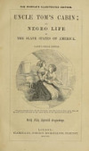 view Uncle Tom's cabin, or, Negro life in the slave states of America, with fifty splendid engravings digital asset number 1