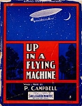 view Up in a flying machine words & music by P. Campbell digital asset number 1